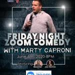 Friday Night Zoom Comedy  with Marty Caproni